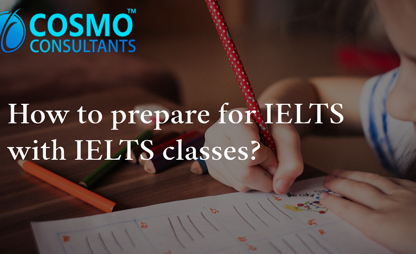 How to prepare for IELTS with IELTS classes?