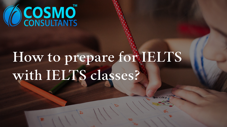 How to prepare for IELTS with IELTS classes