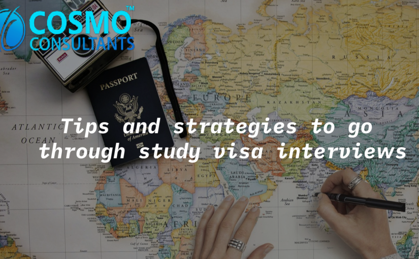 Tips and strategies to go through study visa interviews
