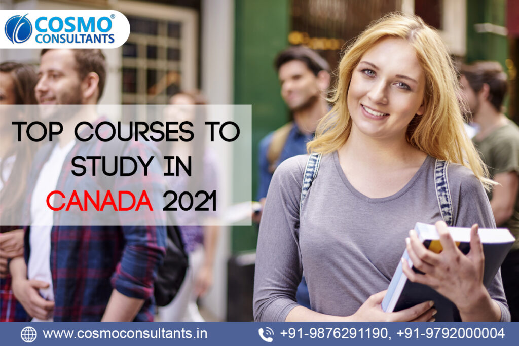 Top Courses to Study in Canada 2021