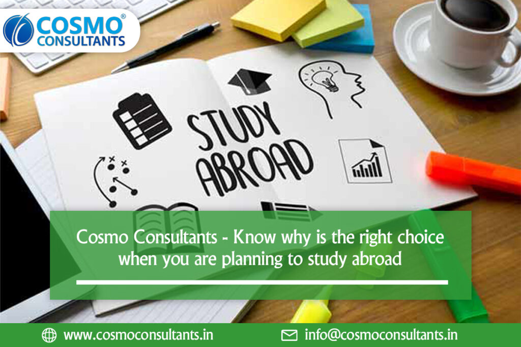 Cosmo Consultants – Know why is the right choice when you are planning to study abroad