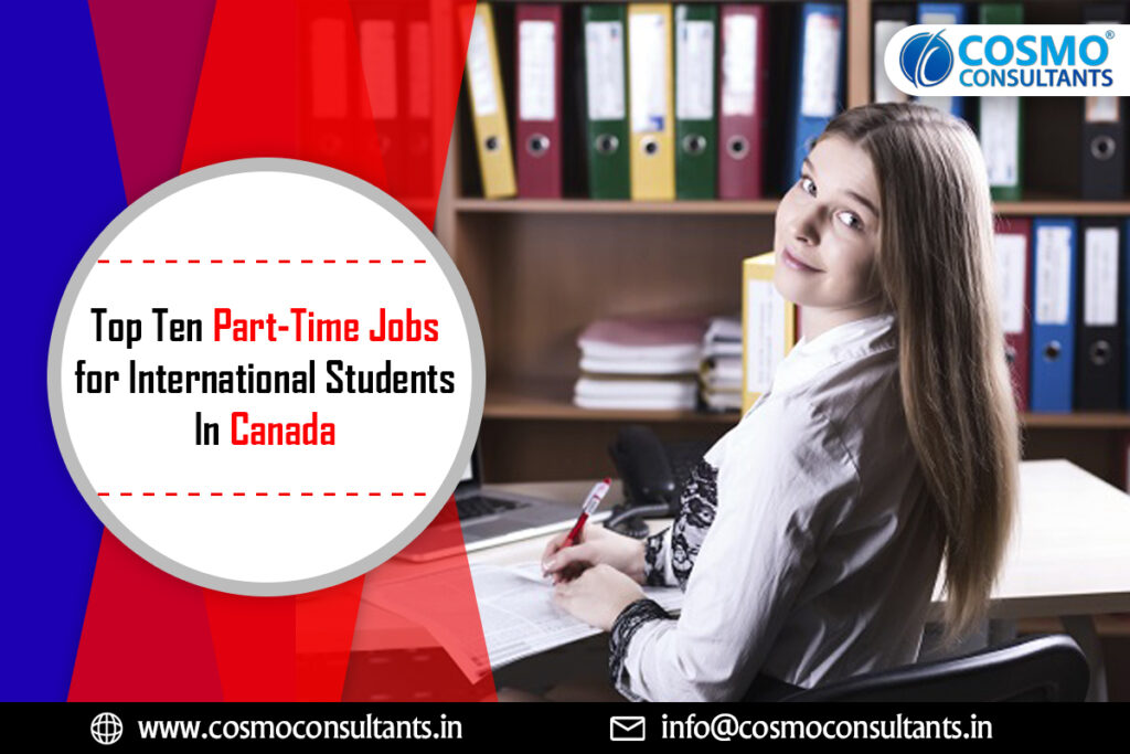 Top Ten Part-Time Jobs for International Students In Canada
