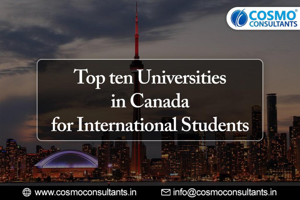 Top ten Universities in Canada for International Students in 2021