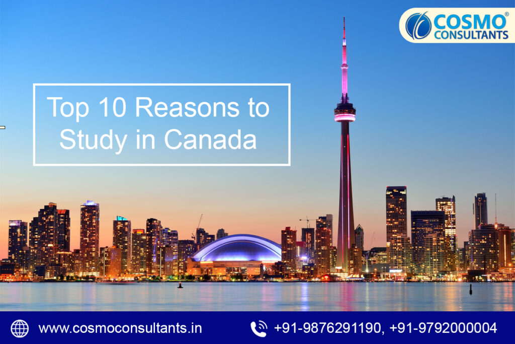 Top 10 Reasons to Study in Canada