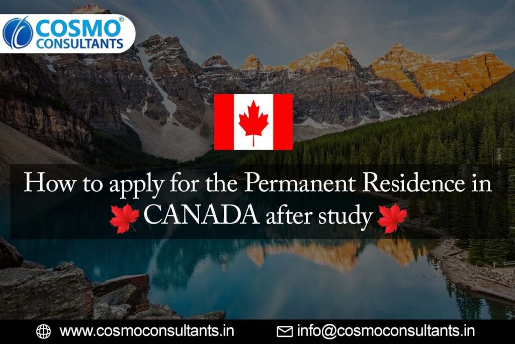 How to Apply for the Permanent Residence in Canada after Study