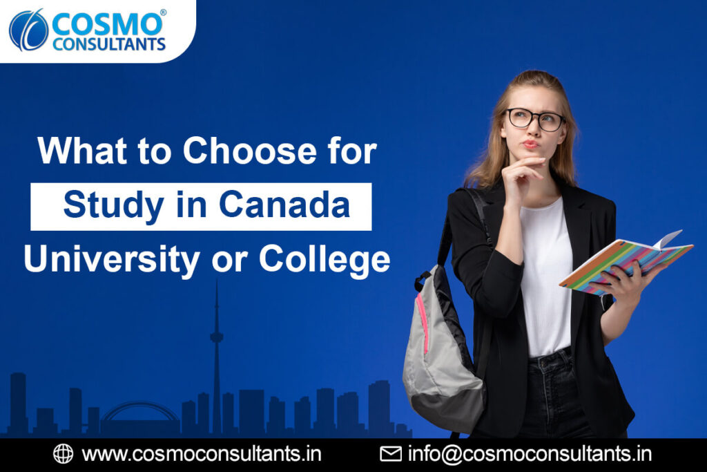 What to Choose for Study in Canada – University or College