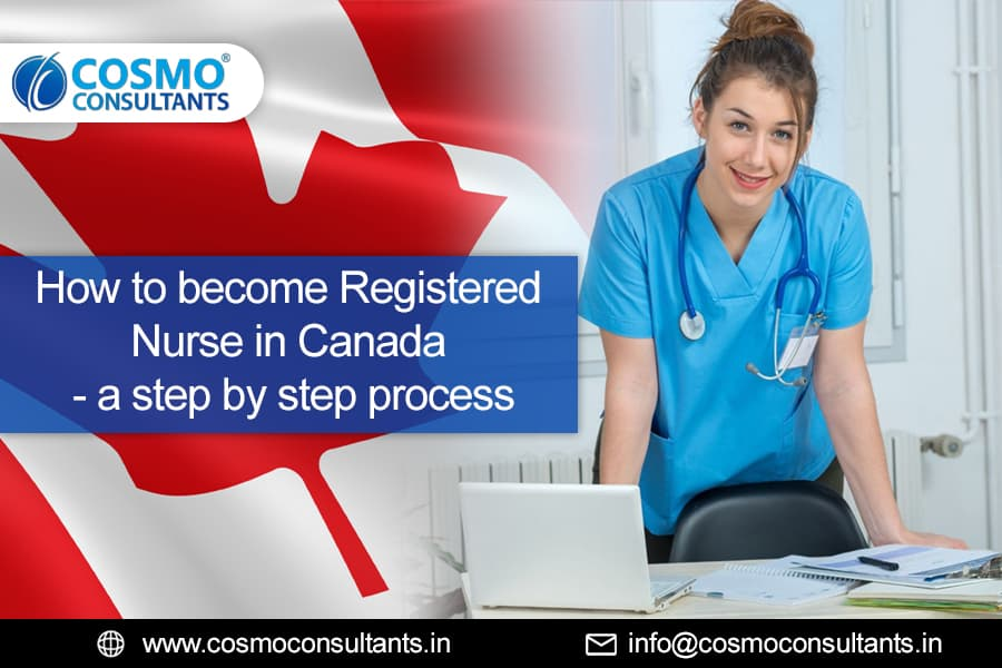 How to become Registered Nurse in Canada – A step by step process